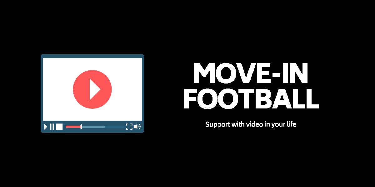 MOVE-IN FOOTBALL ー ムーブイン フットボール ー